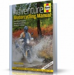ADVENTURE MOTORCYCLING MANUAL (2ND EDITION)